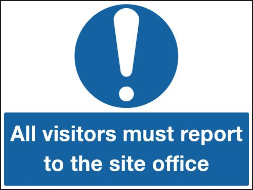 UK mandatory signs - 250 x 350 mm all visitors must report to the self adhesive vinyl labels.