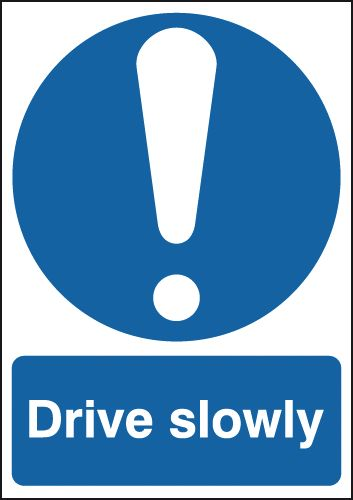 UK mandatory signs - A5 drive slowly self adhesive vinyl labels.