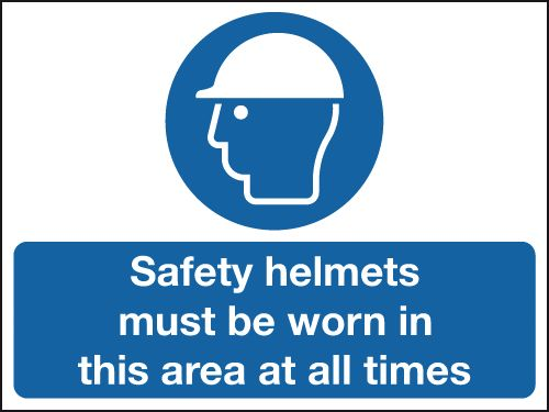 450 x 600 mm Safety Helmets Must Be Worn In Safety Signs