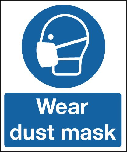 UK PPE signs - 300 x 250 mm wear dust mask 1.2 mm rigid plastic signs with self adhesive backing.
