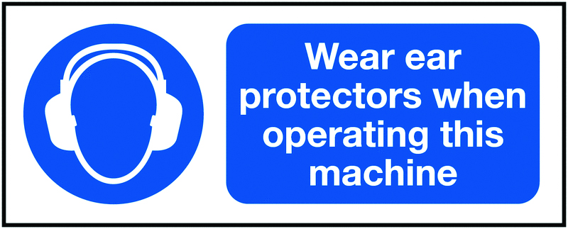 UK PPE signs - 100 x 250 mm wear ear protectors when self adhesive vinyl labels.