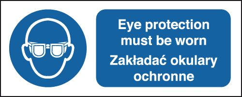 100 x 250 mm eye protection must be worn 1.2 mm rigid plastic signs.
