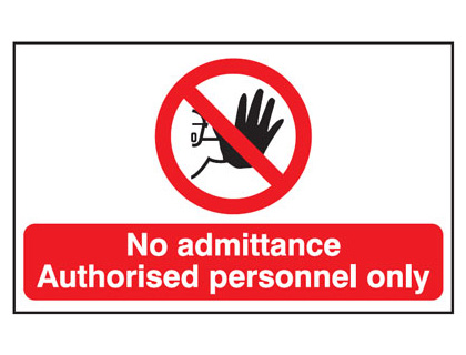 UK fire escape signs - 300 x 500 mm no admittance authorised anti slip self adhesive label