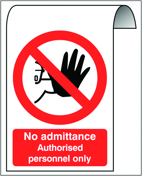 500 x 300 mm no admittance authorised 2 mm dibond brushed steel effect sign.