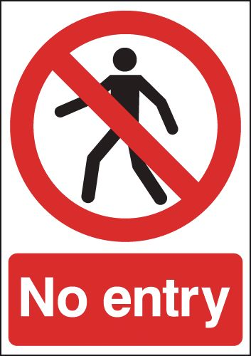 300 x 250 mm no entry 1.2 mm rigid plastic signs with self adhesive backing.