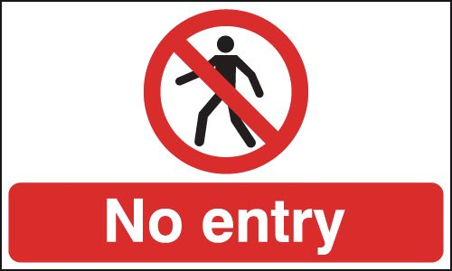 50 x 100 mm no entry 1.2 mm rigid plastic signs with self adhesive backing.