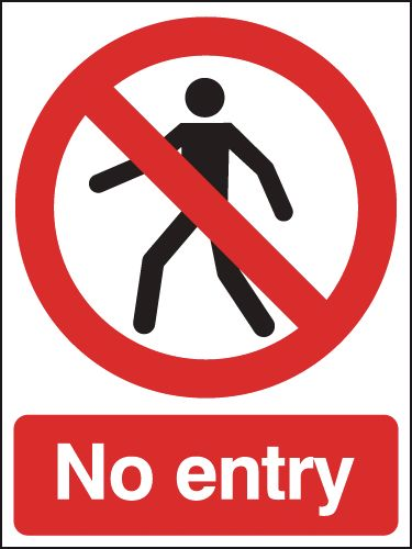 400 x 300 mm No Entry Safety Labels