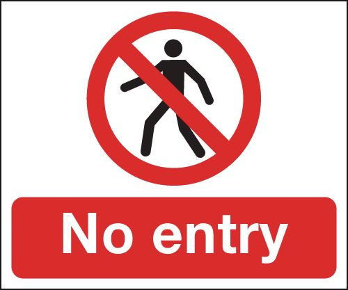 250 x 300 mm No Entry Safety Signs