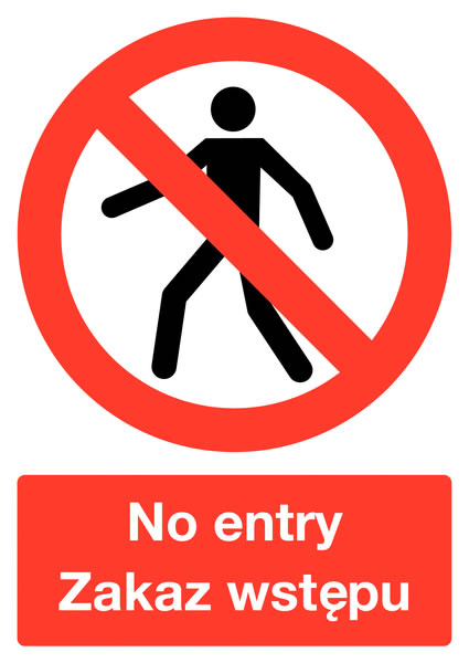 400 x 300 mm no entry zakaz wjazdu (polish) 1.2 mm rigid plastic signs with self adhesive backing.