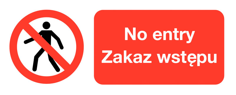 100 x 250 mm no entry zakaz wjazdu (polish) 1.2 mm rigid plastic signs.