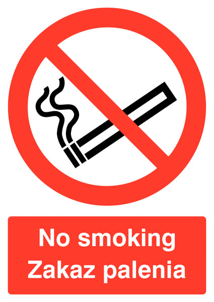 400 x 300 mm no smoking zakaz palenia 1.2 mm rigid plastic signs with self adhesive backing.