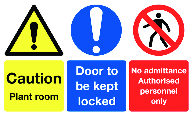 300 x 500 mm caution plant room door to be 1.2 mm rigid plastic signs with self adhesive backing.