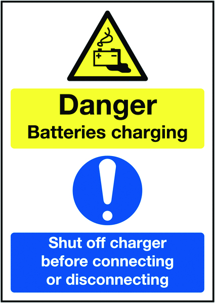 A4 danger batteries charging shut off 1.2 mm rigid plastic signs with self adhesive backing.