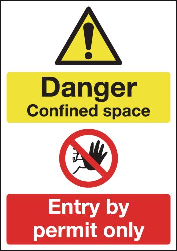 A5 danger confined space entry by permit 1.2 mm rigid plastic signs.