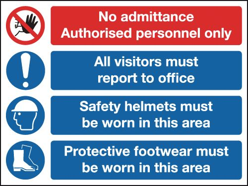 600 x 800 mm no admittance authorised 1.2 mm rigid plastic signs with self adhesive backing.