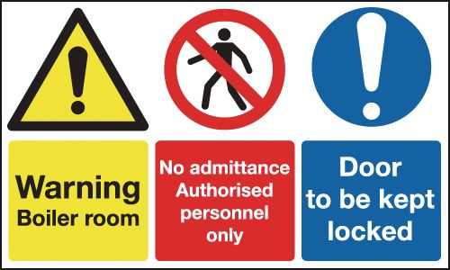 150 x 300 mm warning boiler room door to be 1.2 mm rigid plastic signs.