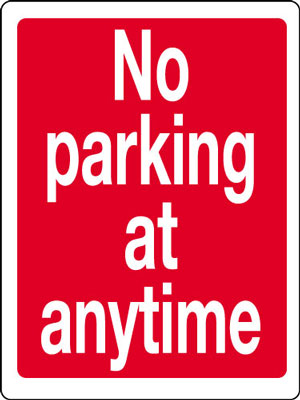 400 x 300 mm no parking at anytime