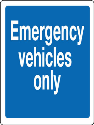 400 x 300 mm emergency vehicles only