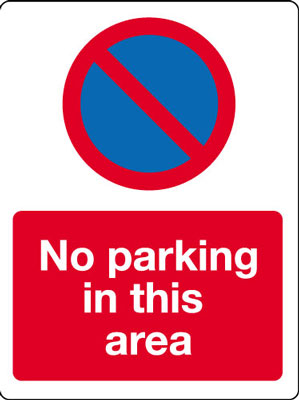 400 x 300 mm no parking in this area