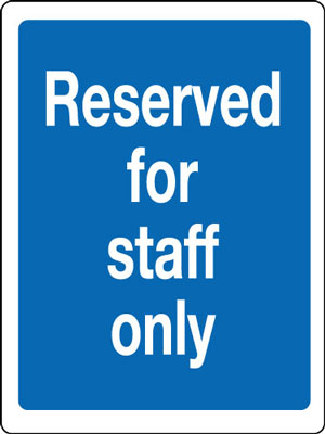400 x 300 mm reserved for staff only