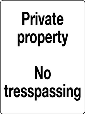 400 x 300 mm private property no trespassing