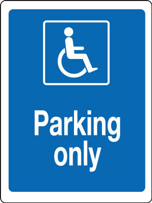 400 x 300 mm disabled parking only