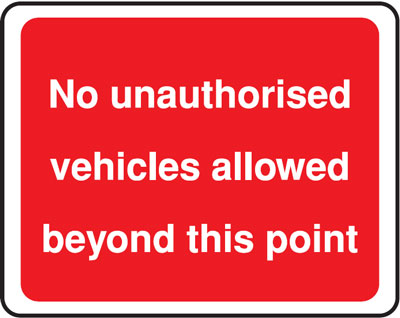 no unauthorised 300 x 400 mm VR sign