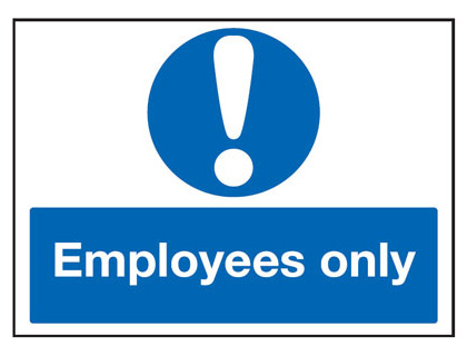 450 x 600 mm employees only sign.