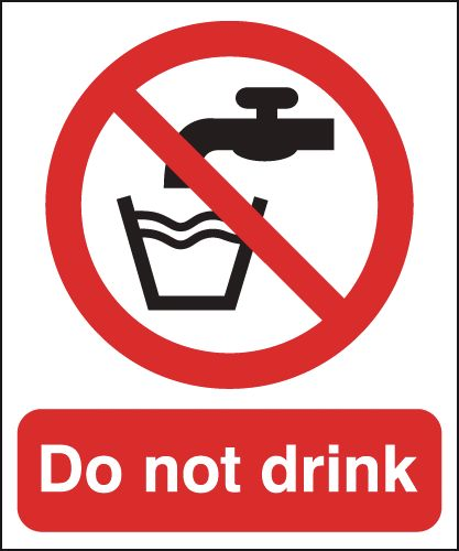 300 x 250 mm Do Not Drink Safety Signs