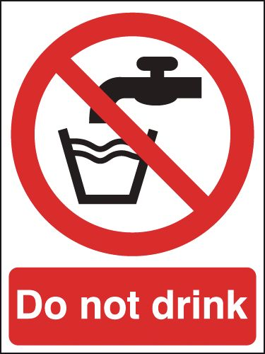 400 x 300 mm Do Not Drink Safety Labels