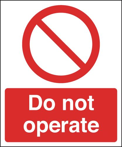 150 x 125 mm do not operate label.