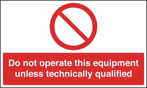 150 x 200 mm do not operate this equipment label.