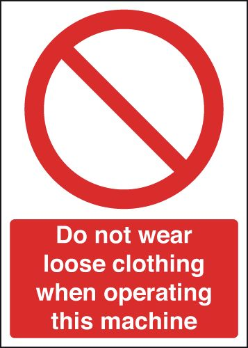 350 x 250 mm do not wear loose clothing when label.