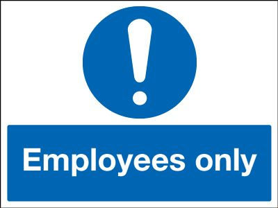 100 x 250 mm employees only sign.