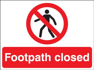 450 x 600 mm footpath closed label.