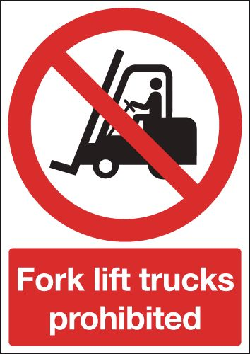 UK fork lift signs - 400 x 300 mm fork lift trucks prohibited