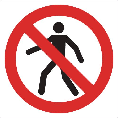 125 x 125 mm no pedestrians (symbol no text) sign.