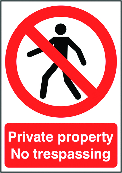 A3 private property no trespassing label.