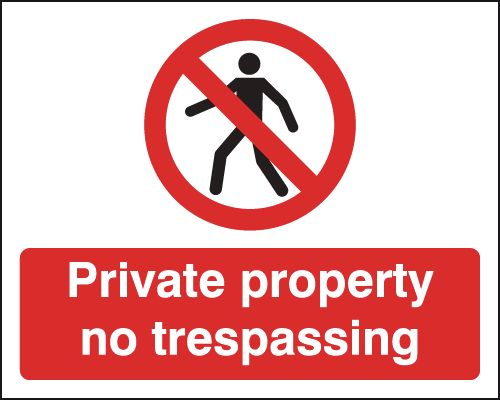 200 x 250 mm private property no trespassing sign.