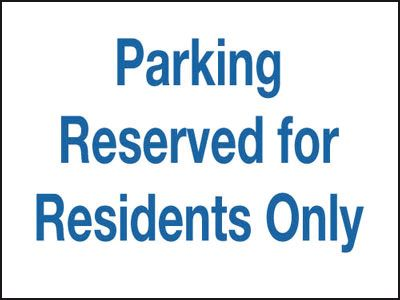 300 x 400 mm parking reserved for residents