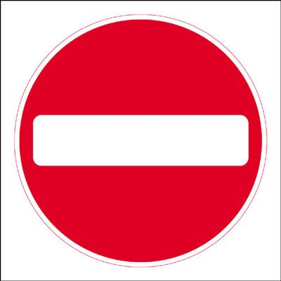450 x 450 mm no entry Sign