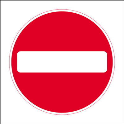 600 x 600 mm no entry Sign