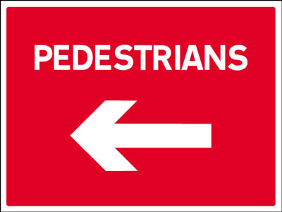 450 x 600 mm pedestrians left Sign