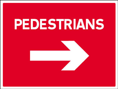 450 x 600 mm pedestrians right Sign