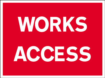 450 x 600 mm works access Sign