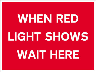 450 x 600 mm when red light shows wait here