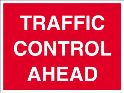 450 x 600 mm traffic control ahead