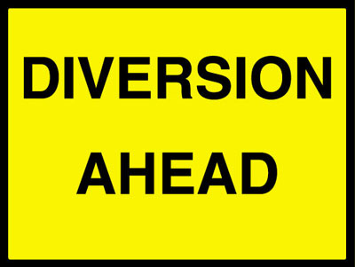 450 x 600 mm diversion ahead