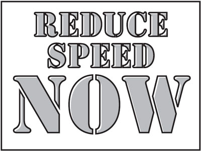 400 x 600 mm reduce speed now stencil