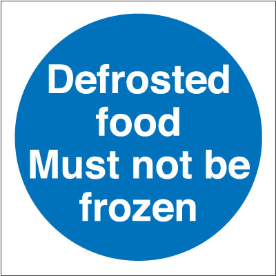 100 x 100 mm defrosted food must not be